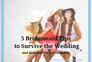 5 Bridesmaid Tips to Survive the Wedding and Maintain Your Friendship