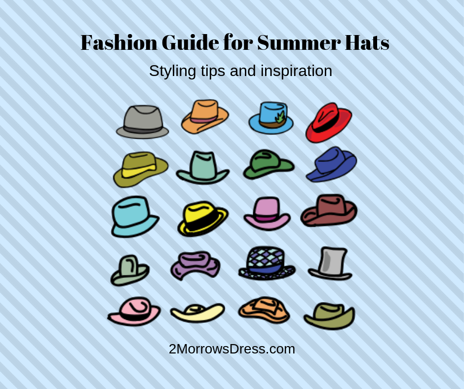 Fashion Guide for Summer Hats