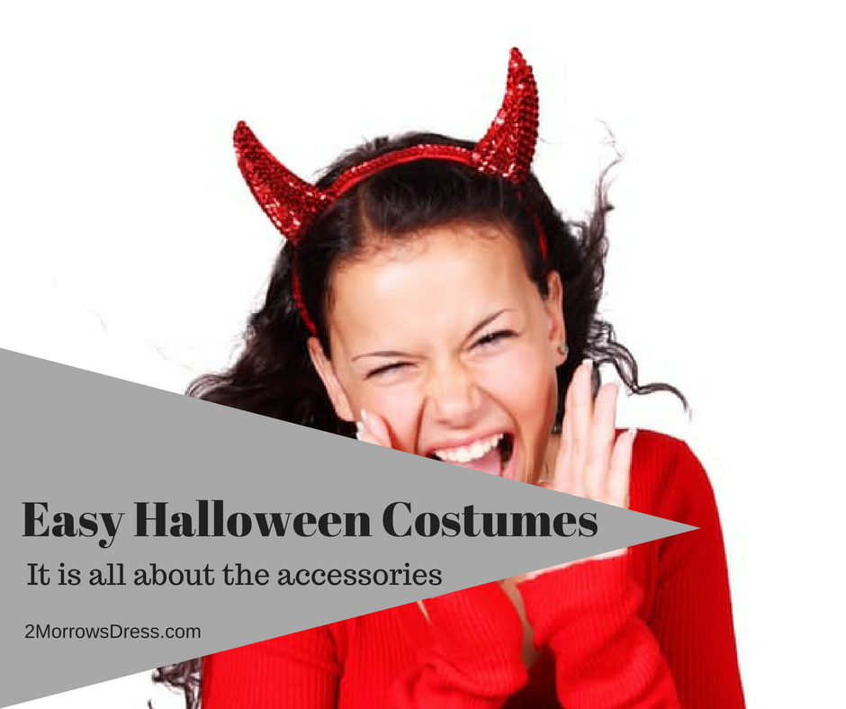 Easy Halloween Costumes, it is all about the accessories
