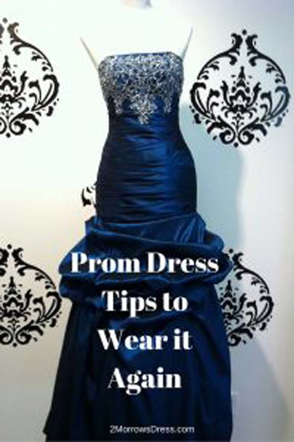 Prom Dress Tips to Wear it Again