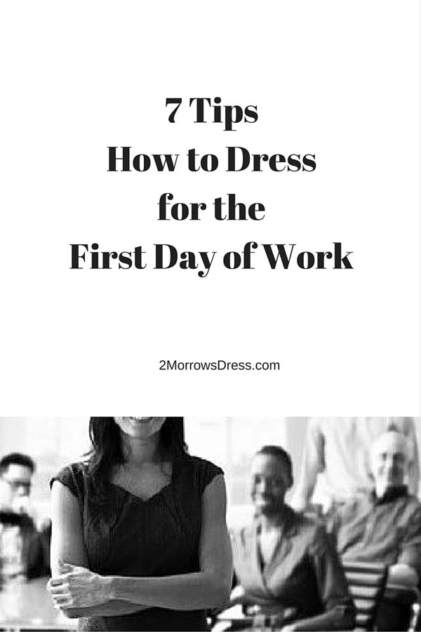 how to dress first day job morrows dressmorrows dress 735 times 1102 in how to dress for the first day on a new job