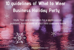 10 guidelines What to Wear Professional Business Holiday Party