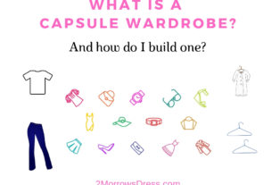 Capsule Wardrobe - What is a Capsule Wardrobe and how do I build one?