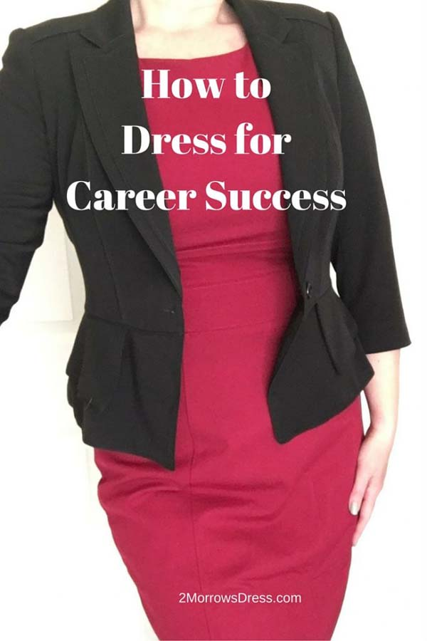 How to Dress for Career Success