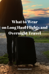What to Wear on Long Haul Flights and Overnight Travel