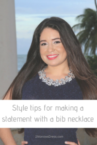 Style tips for making a statement with a bib style necklace