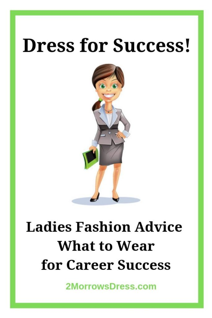 Dress for Success: Ladies Fashion Advice What to Wear for Career Success