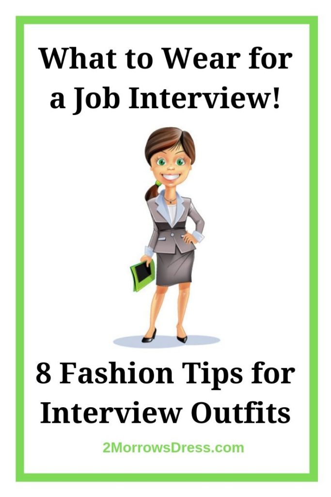 What to Wear for a Job Interview. 8 Fashion Tips for Interview Outfit inspiration. Practical Fashion advice for Career Women.