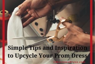 Simple Tips and Inspiration to Upcycle Your Prom Dress